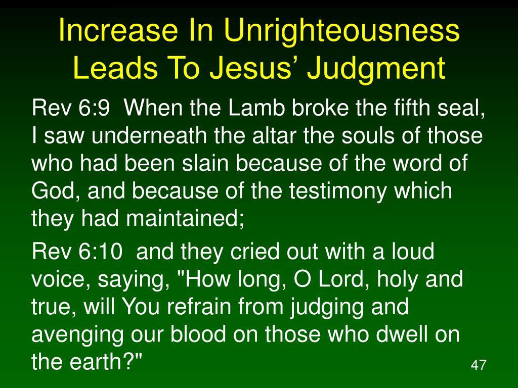 Increase In Unrighteousness Leads To Jesus' Judgment