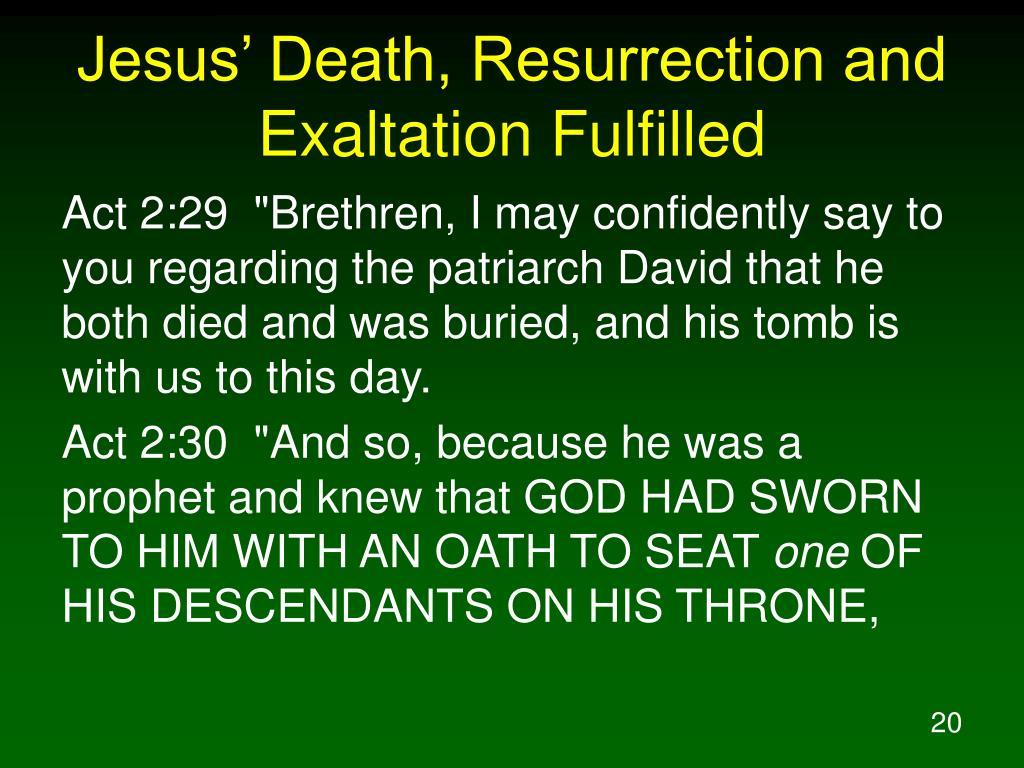 Jesus' Death, Resurrection and Exaltation Fulfilled