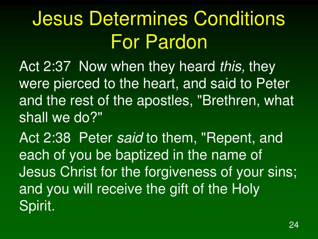 Jesus Determines Conditions For Pardon