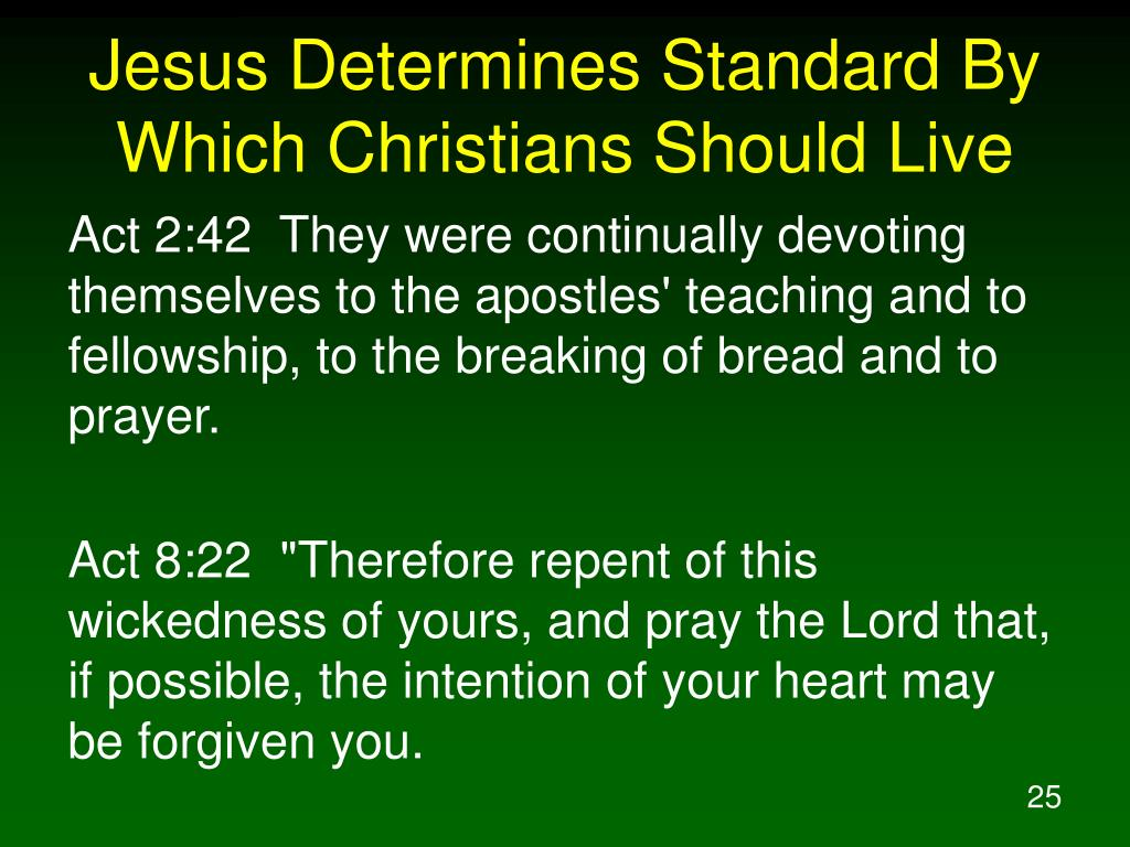 Jesus Determines Standard By Which Christians Should Live