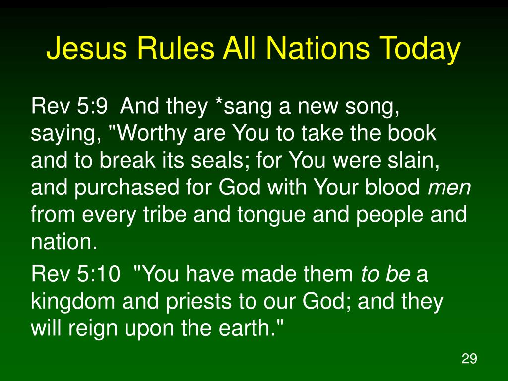 Jesus Rules All Nations Today