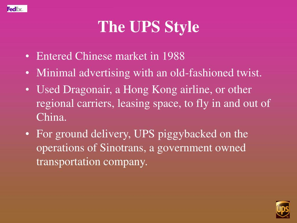 The UPS Style
