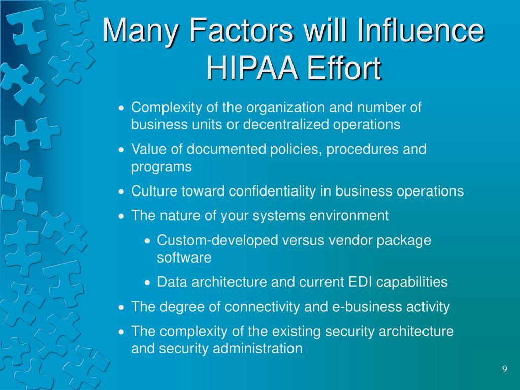 Many Factors will Influence HIPAA Effort