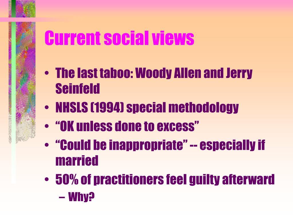Current social views