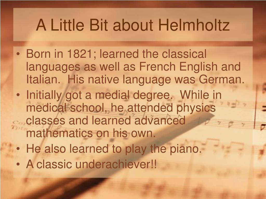 A Little Bit about Helmholtz