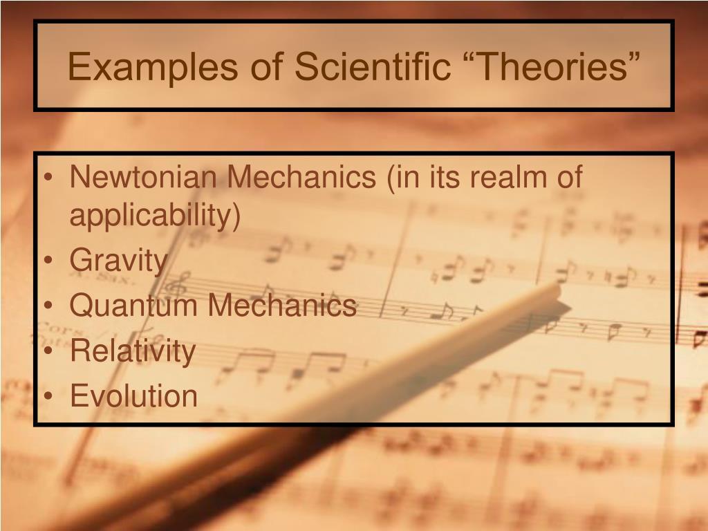 "Examples of Scientific ""Theories"""