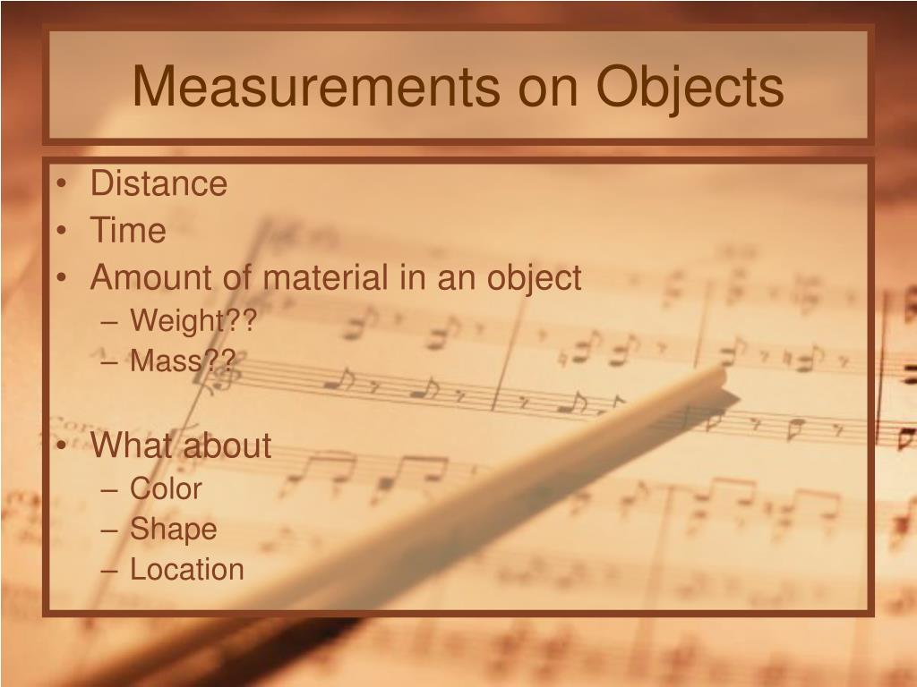 Measurements on Objects