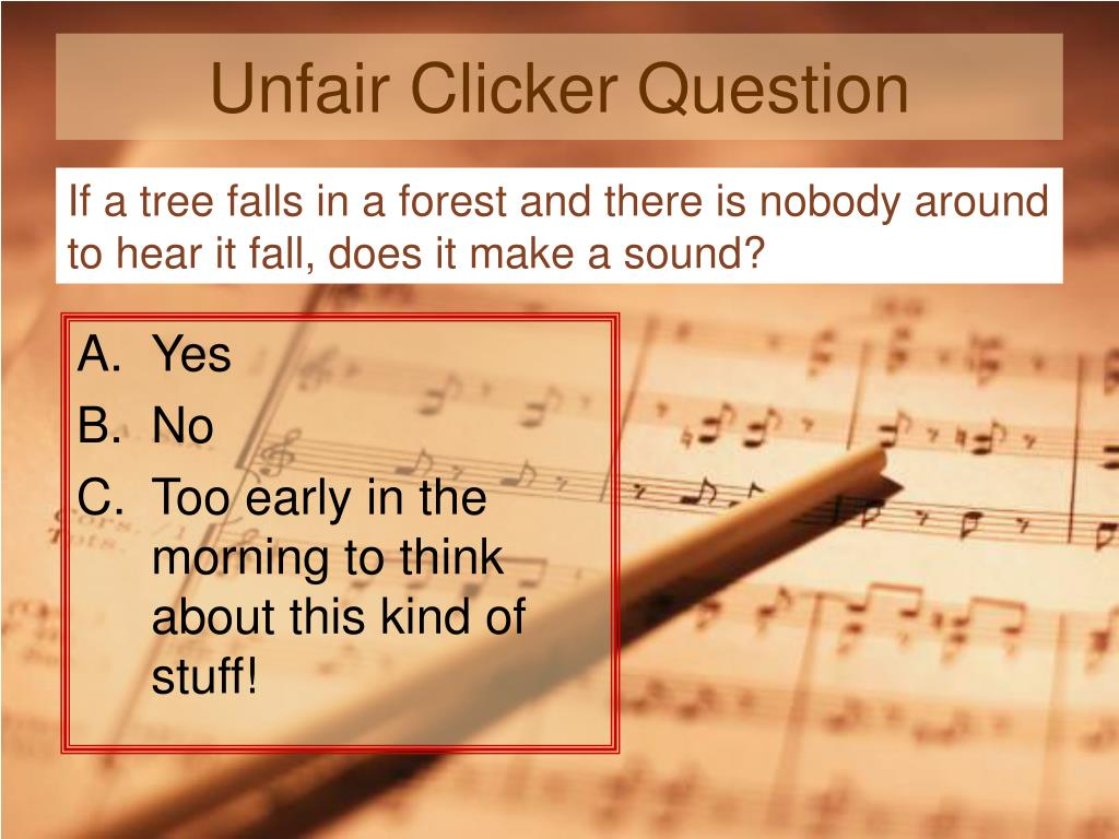Unfair Clicker Question
