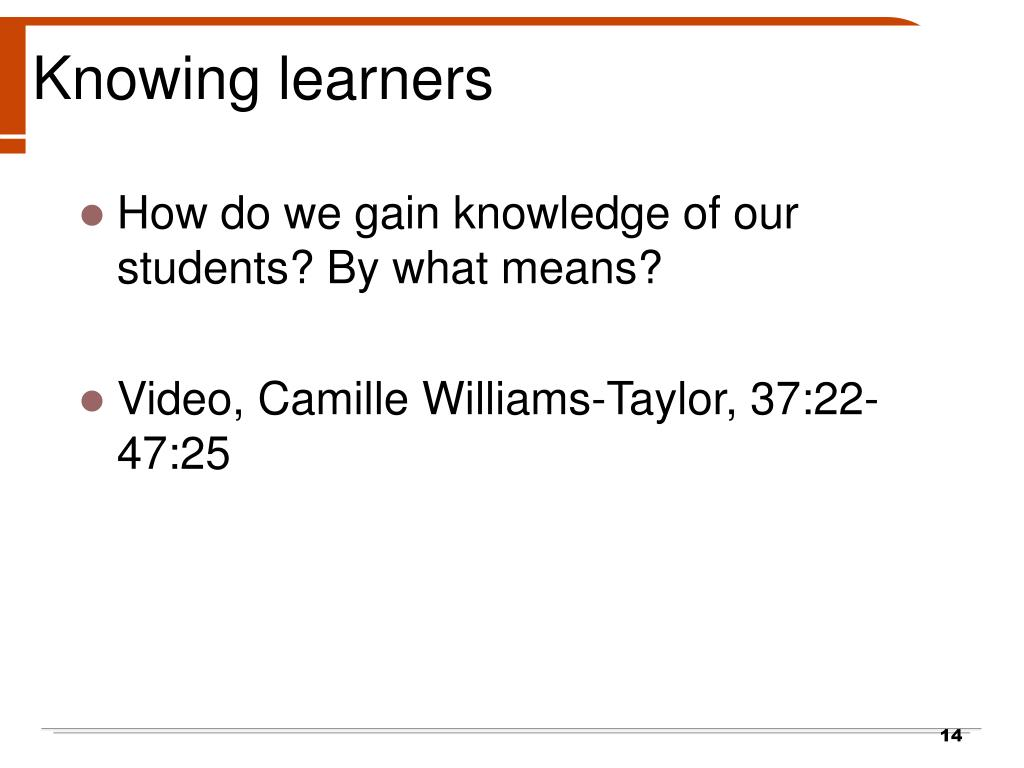 Knowing learners