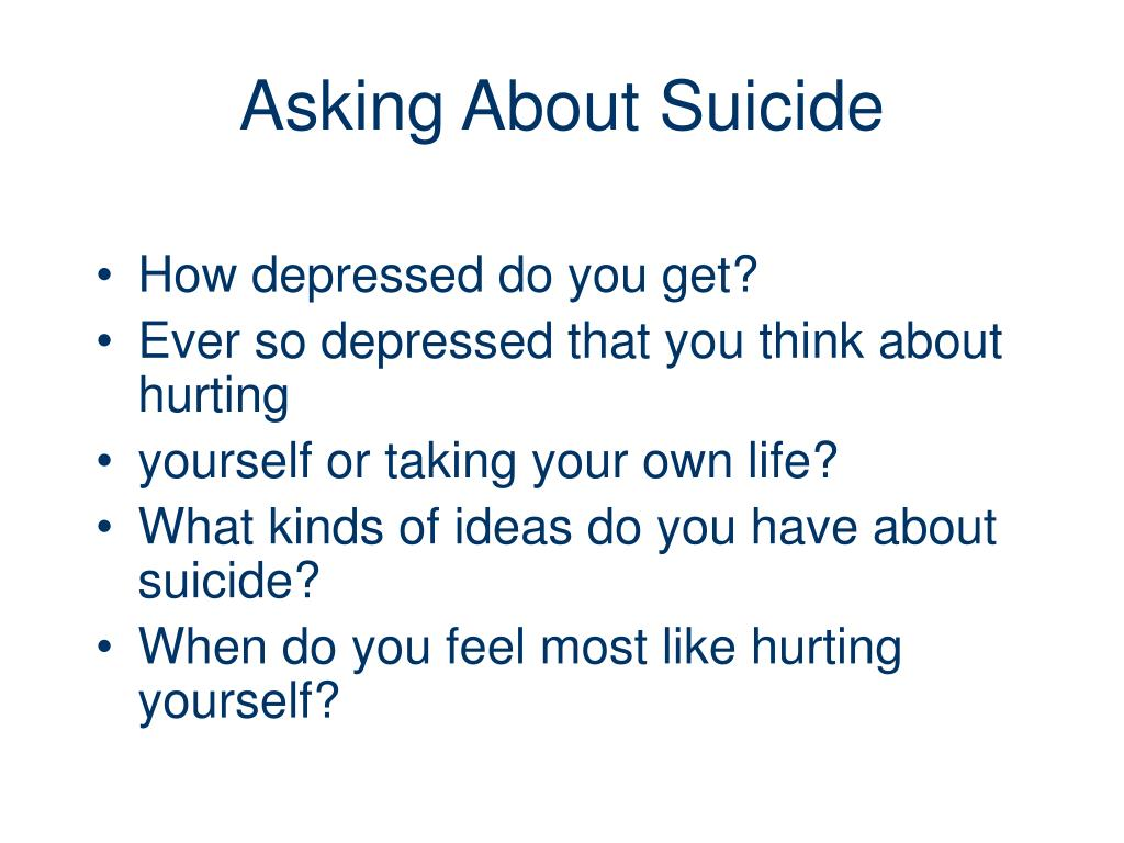 Asking About Suicide