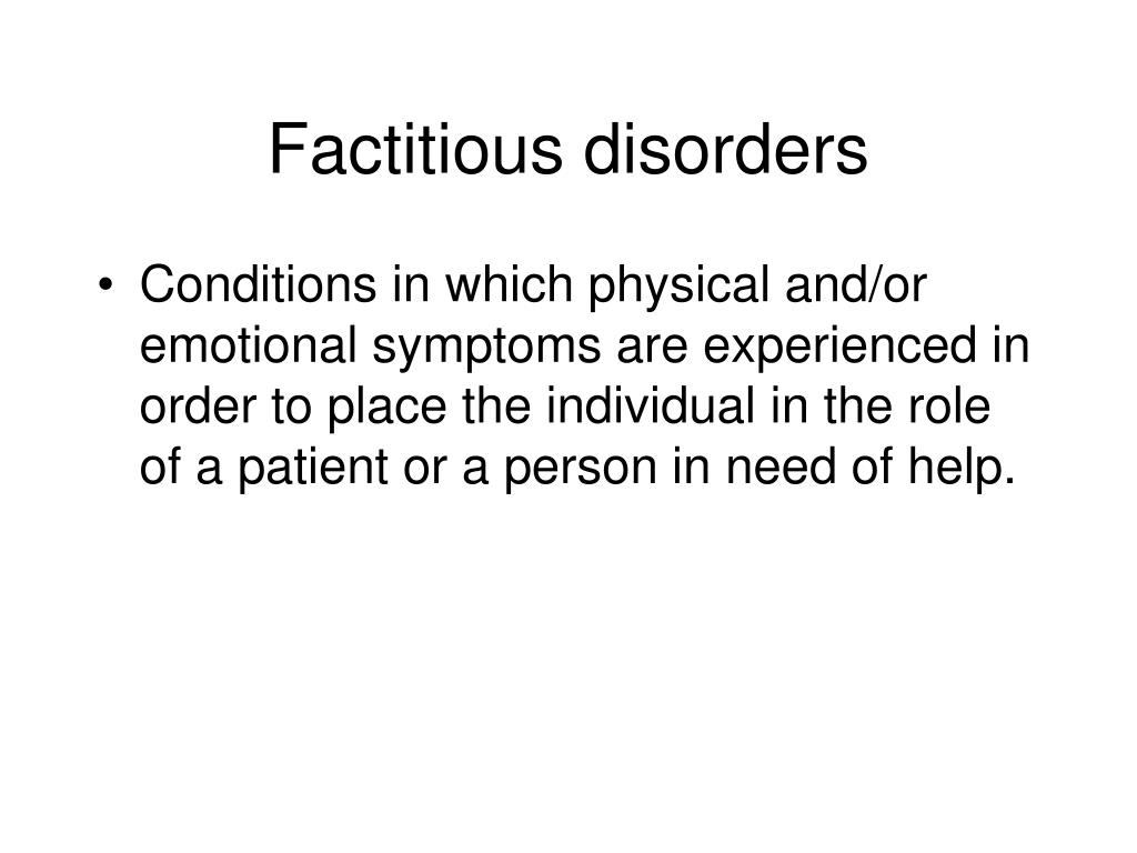 Factitious disorders