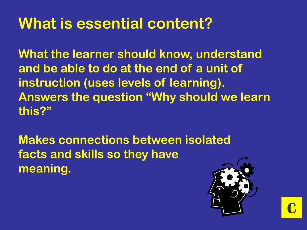 What is essential content?
