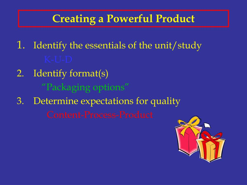Creating a Powerful Product