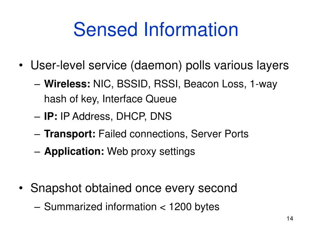 Sensed Information