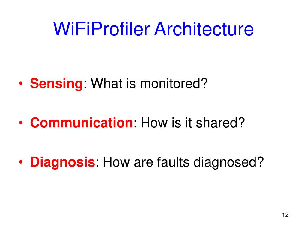 WiFiProfiler Architecture