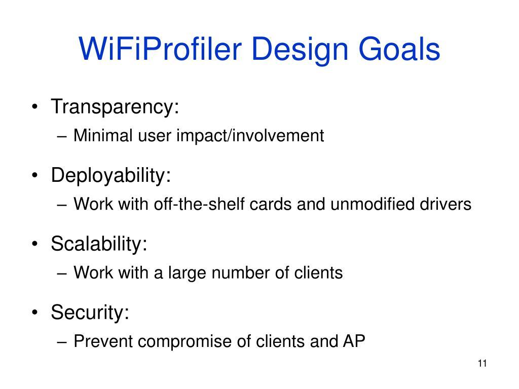 WiFiProfiler Design Goals