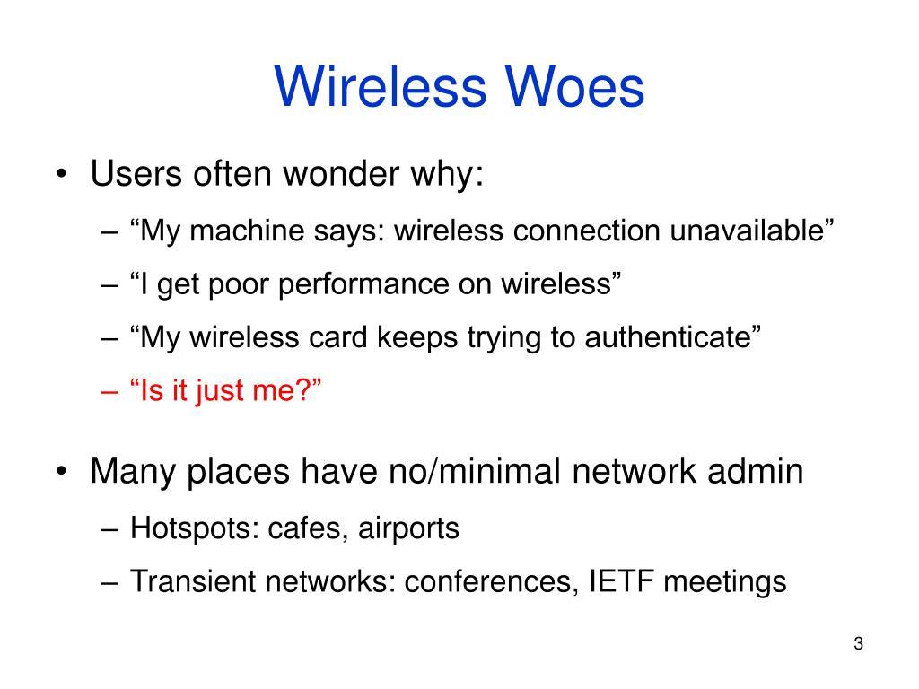 Wireless Woes