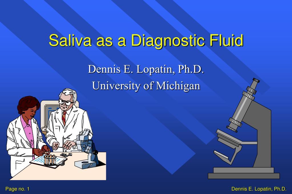 Saliva as a Diagnostic Fluid