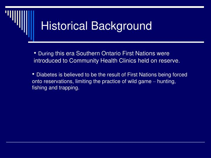 Historical background3