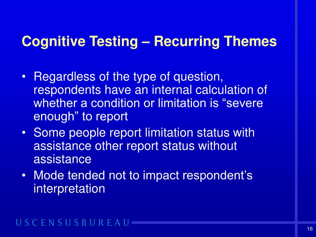 Cognitive Testing – Recurring Themes