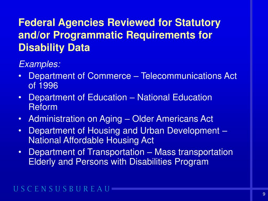 Federal Agencies Reviewed for Statutory and/or Programmatic Requirements for Disability Data
