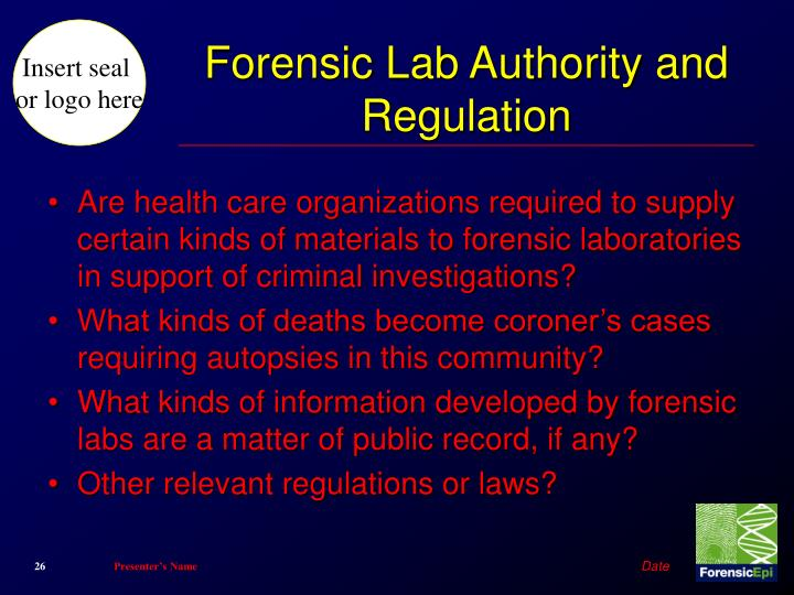 Forensic Lab Authority and Regulation