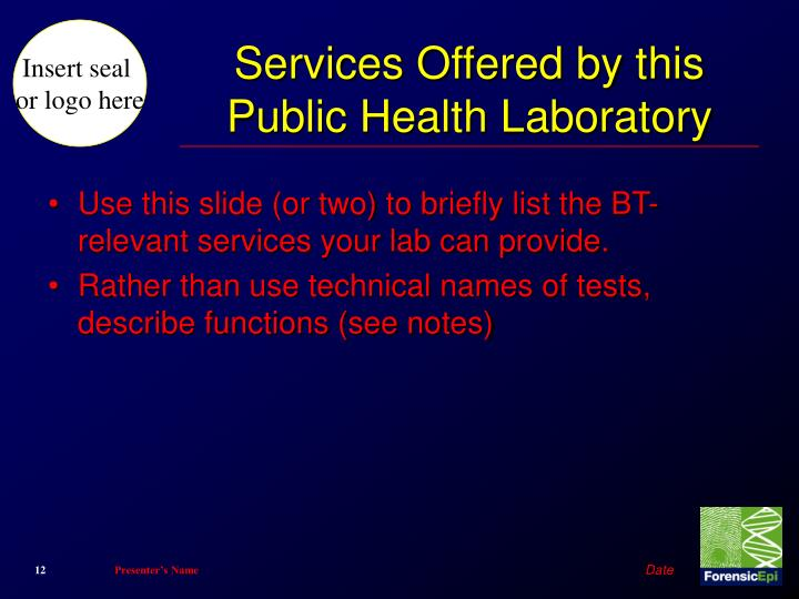 Services Offered by this Public Health Laboratory