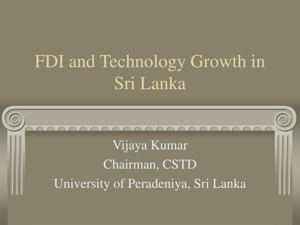 FDI and Technology Growth in Sri Lanka