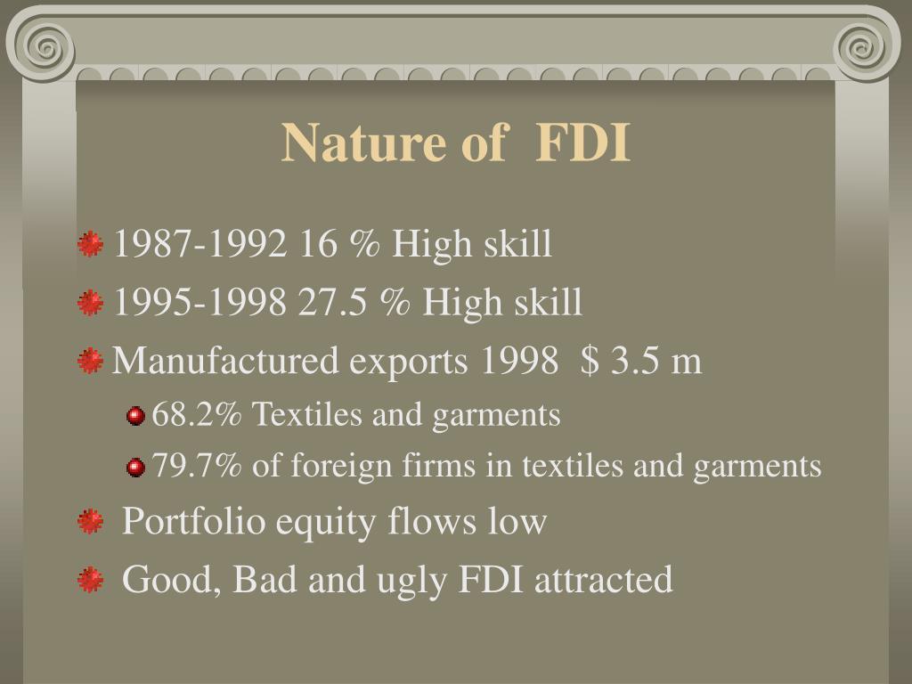 Nature of  FDI