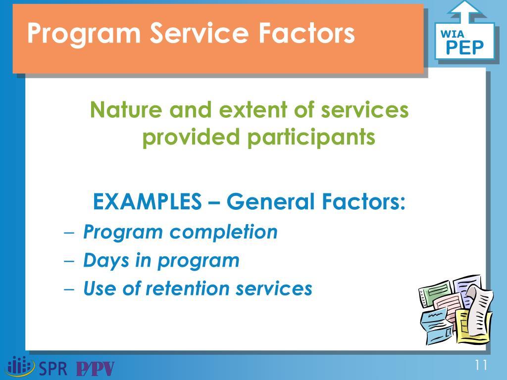 Program Service Factors