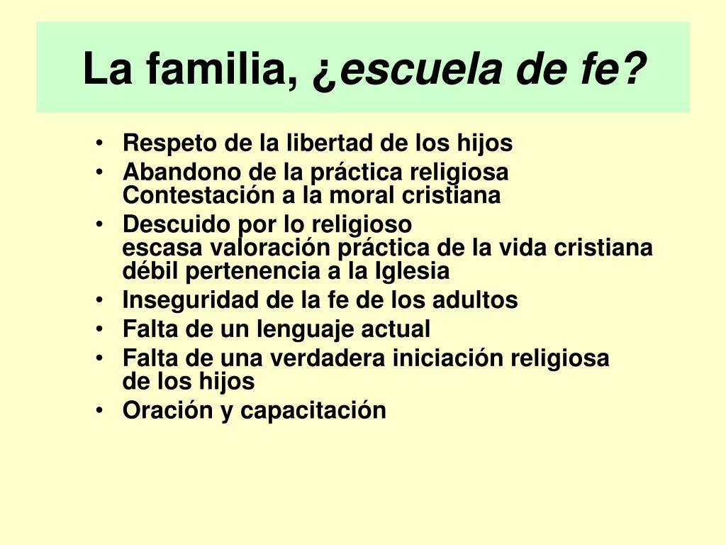 La familia, ¿