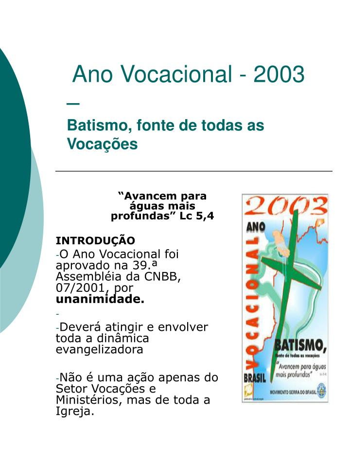 Ano vocacional 2003 batismo fonte de todas as voca es