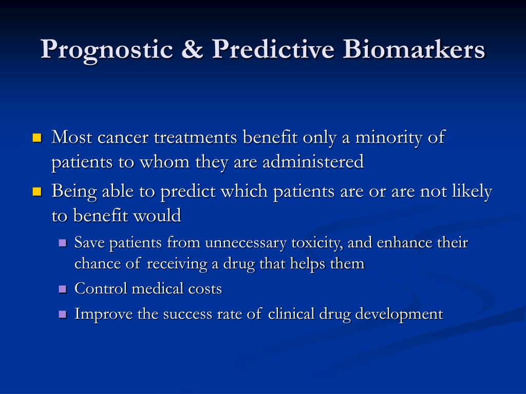 Prognostic & Predictive Biomarkers