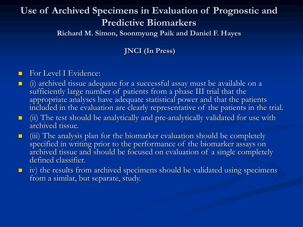 Use of Archived Specimens in Evaluation of Prognostic and Predictive Biomarkers