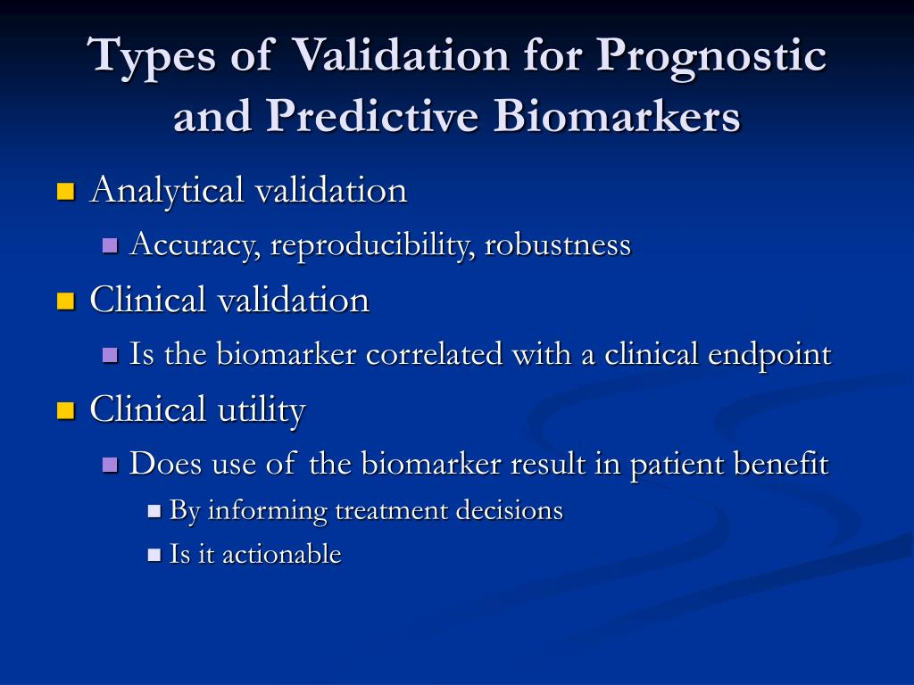 Types of Validation for Prognostic and Predictive Biomarkers