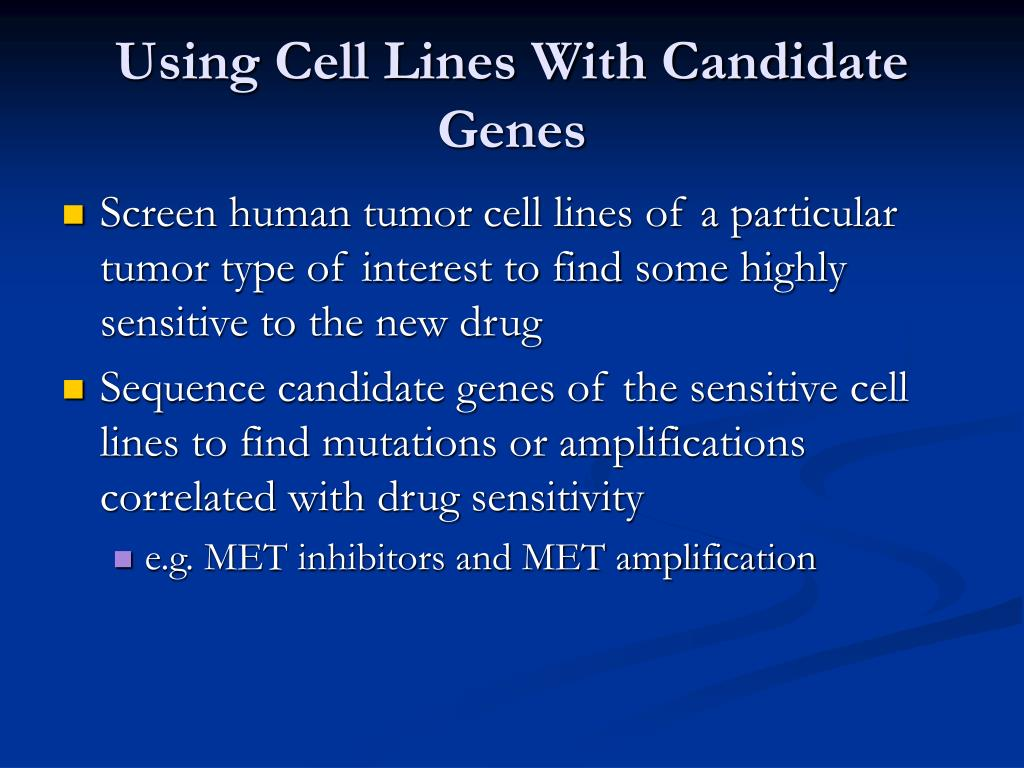 Using Cell Lines With Candidate Genes