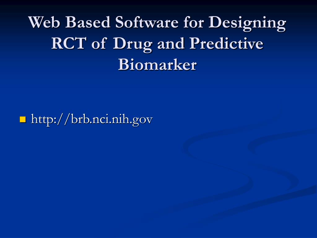 Web Based Software for Designing RCT of Drug and Predictive Biomarker