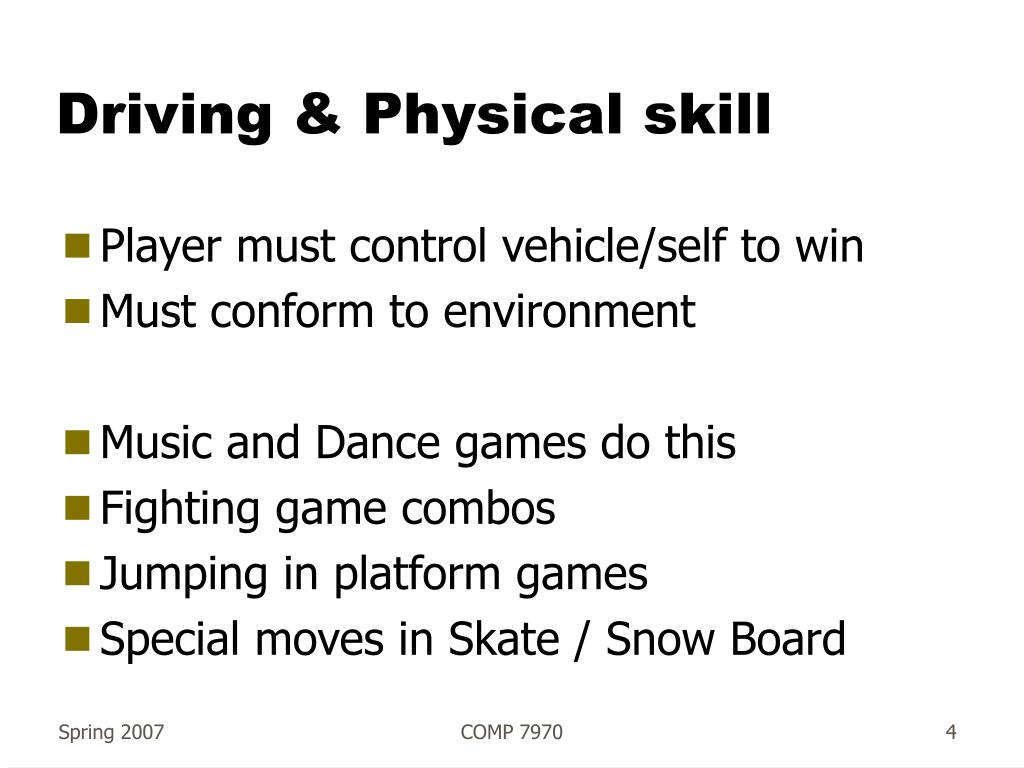 Driving & Physical skill