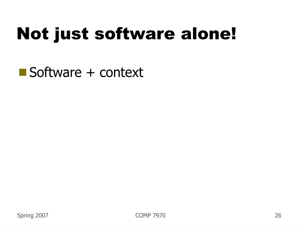 Not just software alone!