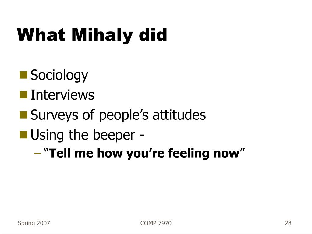 What Mihaly did