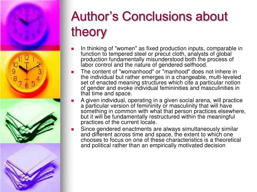 Author's Conclusions about theory