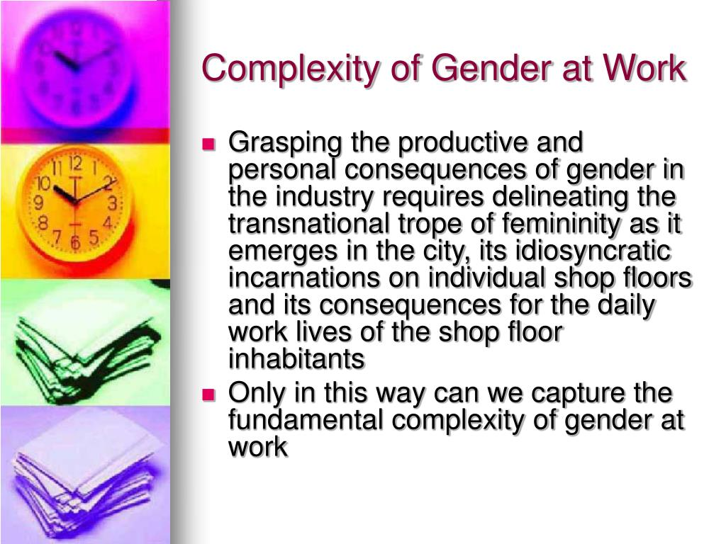 Complexity of Gender at Work