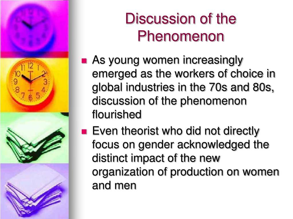 Discussion of the Phenomenon