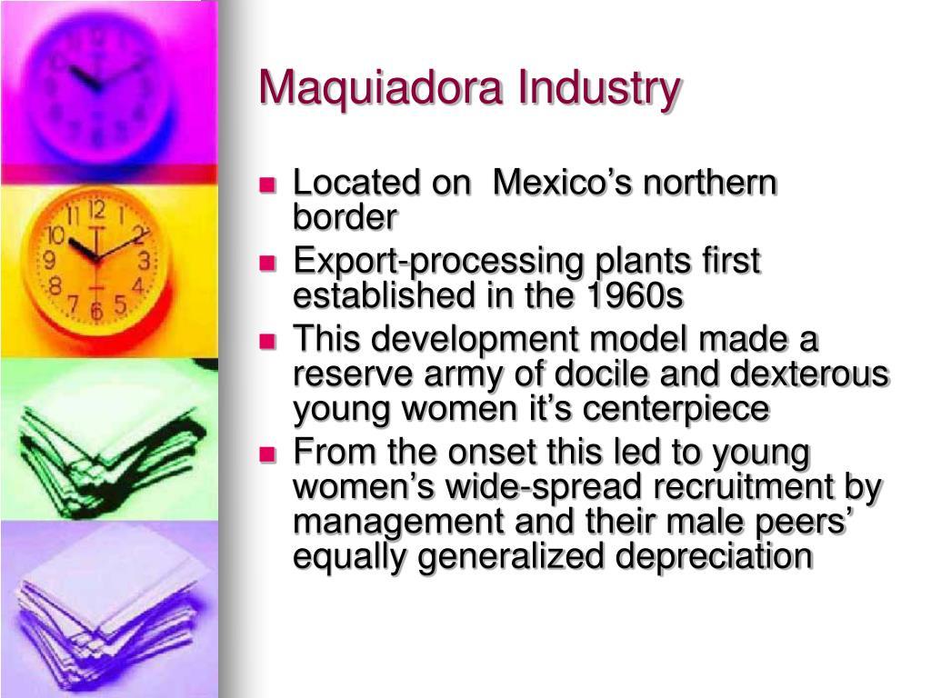 Maquiadora Industry