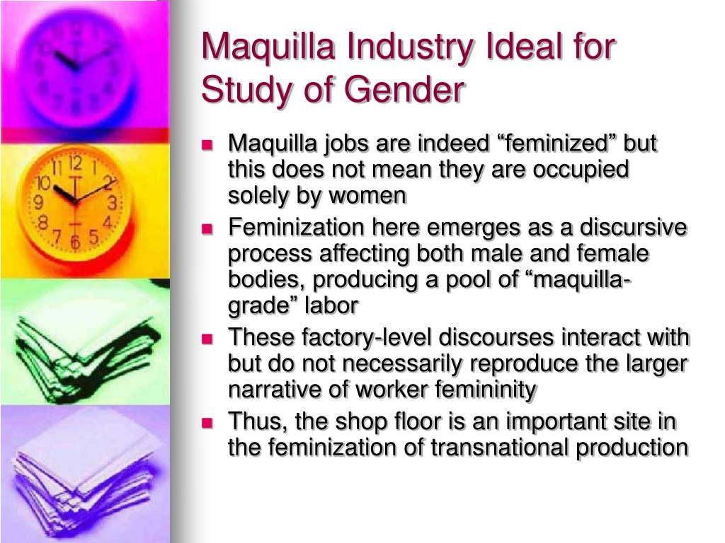 Maquilla Industry Ideal for Study of Gender