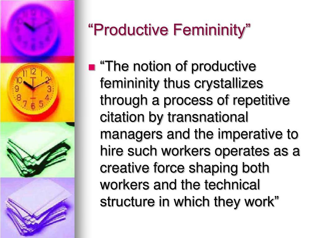 """""""Productive Femininity"""""""