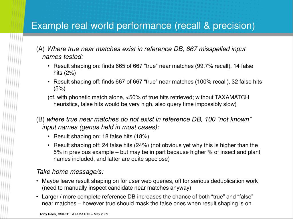 Example real world performance (recall & precision)