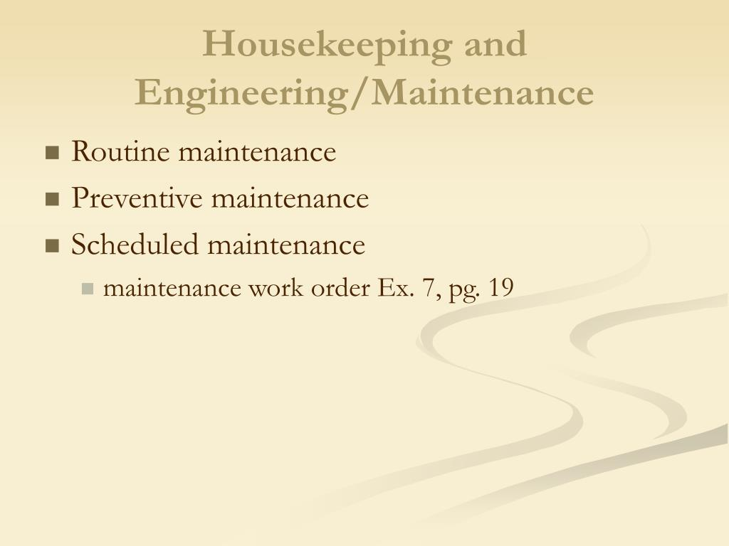 Housekeeping and