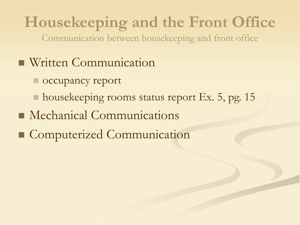 Housekeeping and the Front Office
