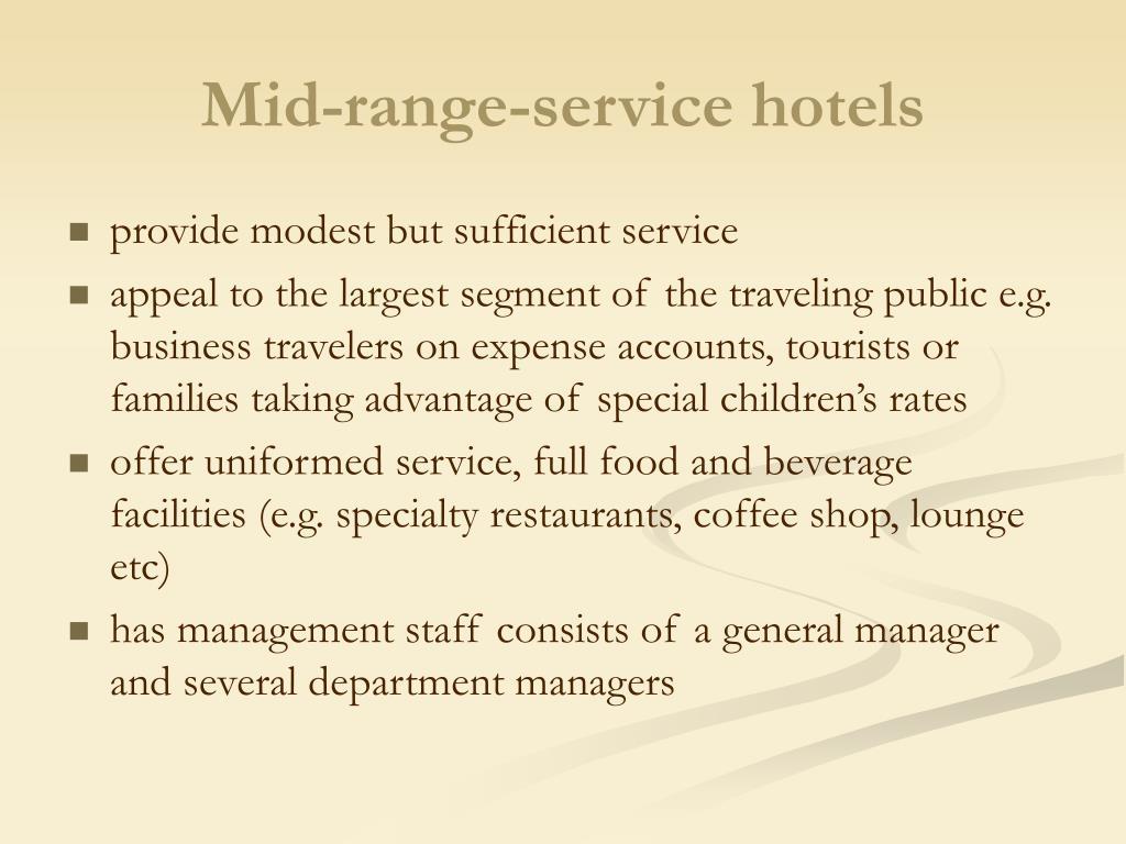 Mid-range-service hotels
